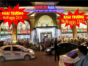 Hoàng Sơn Plaza chính thức mở cửa từ ngày mùng 10 tháng 12 năm 2014.